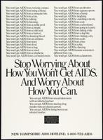 Stop worrying about how you won't get AIDS. And worry about how you can