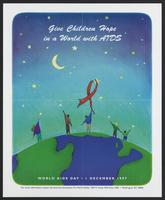 Give children hope in a world with AIDS. World AIDS Day 1 December 1997