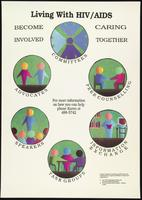 Living with HIV/AIDS. Become involved. Caring together