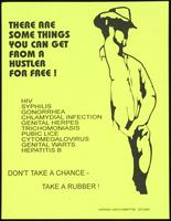 There are some things you can get from a hustler for free! Don't take a chance - take a rubber!