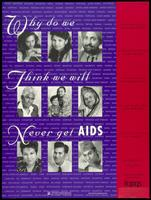 Why do we think we will never get AIDS?