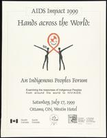 AIDS Impact 1999. Hands across the World: an indigenous peoples forum