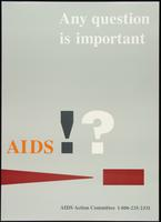 Any question is important. AIDS!?
