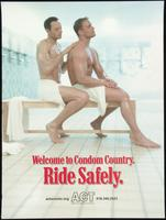 Welcome to Condom Country. Ride Safely
