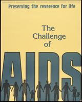 Preserving the reverence for life. The challenge of AIDS
