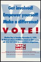 Get involved! Empower yourself! Make a difference! Vote!