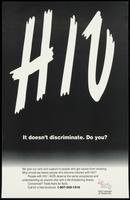HIV. It doesn't discriminate. Do you?