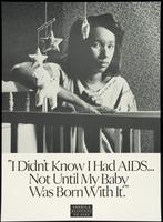 I didn't know I had AIDS ... Not until my baby was born with it