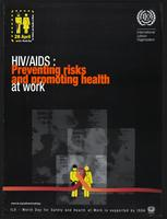 HIV/AIDS: preventing risks and promoting health at work
