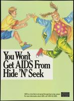 You won't get AIDS from hide 'n' seek