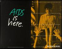 AIDS is here. Don't get AIDS. Get the facts