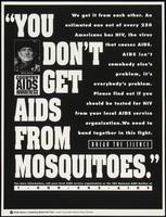 You don't get AIDS from mosquitoes