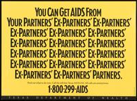 You can get AIDS from your partners' ex-partners' ex-partners' ex-partners' ex-partners' ex-partners'...ex-partners' partners