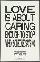 Love is about caring enough to stop when someone says no