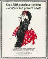 Keep AIDS out of our tradition - educate and prevent now!!