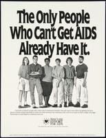 The only people get who can't AIDS already have it