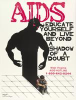 AIDS. Educate yourself and live beyond a shadow of a doubt