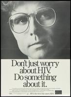 Don't just worry about HIV. Do something about it