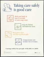 Taking care safely is good care. Caring safely for people with HIV or AIDS