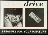 Sex drive. Tool kit. Spare tyre. Treasure for your pleasure