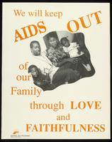 We will keep AIDS out of our family through love and faithfulness