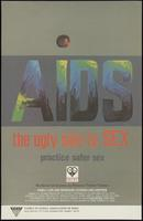 AIDS: The ugly side to sex