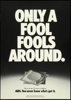 Only a fool fools around