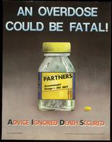 Overdose could be fatal! Advice Ignored Death Secured