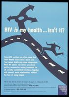 HIV is my health...isn't it?