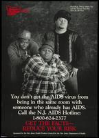 You don't get the AIDS virus from being in the same room with someone who already has AIDS