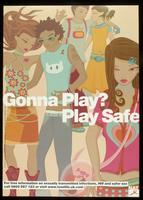 Gonna play? Play safe