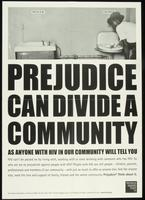 Prejudice can divide a community, as anyone with HIV in our community will tell you