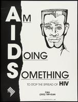 AIDS. Am I Doing Something to stop the spread of HIV?