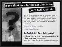 If you think your partner has unsafe sex, don't fool around
