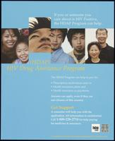 If you or someone you care about is HIV positive, the HDAP Program can help