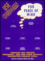 Use condoms for peace of mind