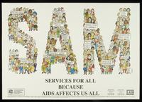 SAM. Services for all because AIDS affects us all
