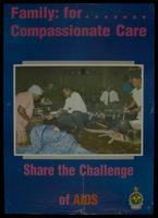 Family: for. . . compassionate care. Share the challenge of AIDS