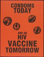 Condoms today and an HIV vaccine tomorrow