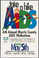 Take a hike for AIDS. 6th Annual Morris County AIDS Walkathon