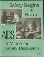 Safety begins at home. AIDS: a matter of family discussion