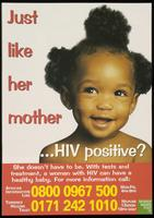 Just like her mother...HIV positive?