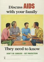 Discuss AIDS with your family. They need to know. Don't be careless - Get protection