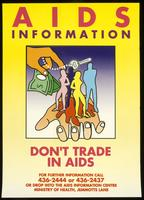 AIDS Information. Don't trade in AIDS