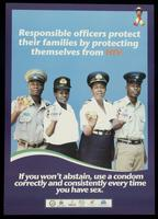 Responsible officers protect their families by protecting themselves from HIV