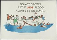 Do not drown in the AIDS flood; always be on board